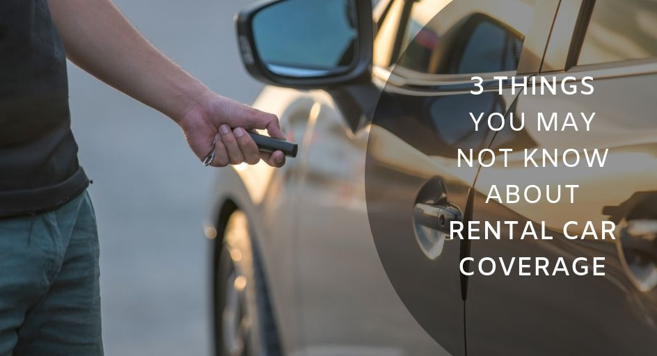 blog image of a rental car; blog title: 3 things you may not know about rental car coverage